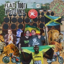 Radio Show 28/07/2015 – Flat Foot Hustling.