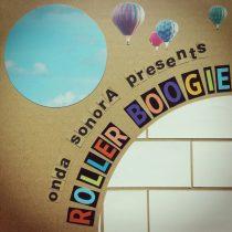 Radio Show 16/08/2016 – Roller Boogie Tape.