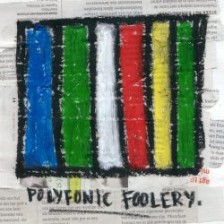 Polyfonic Foolery